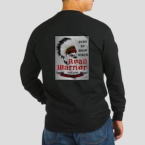 Born To Roam Road Warrior Long Sleeve Dark T-Shirt