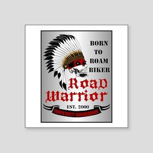 """Born To Roam Road Warrior Square Sticker 3"""" x 3"""""""