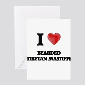 I love Bearded Tibetan Mastiffs Greeting Cards