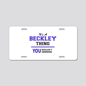 It's BECKLEY thing, you wou Aluminum License Plate