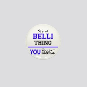 It's BELLI thing, you wouldn't underst Mini Button