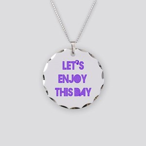 Let's Enjoy This Day designs Necklace Circle Charm