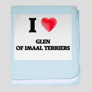 I love Glen Of Imaal Terriers baby blanket