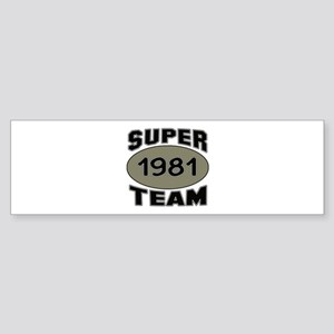 Super Team 1981 Sticker (Bumper)