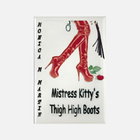 Mistress Kitty's Thigh High Boots Rectangle Magnet