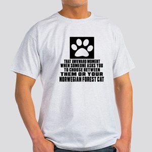 Awkward Norwegian Forest Cat Cat Des Light T-Shirt