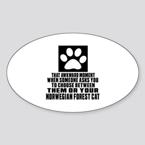 Awkward Norwegian Forest Cat Cat De Sticker (Oval)