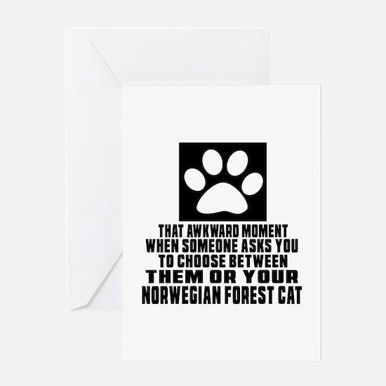 Awkward Norwegian Forest Cat Cat Des Greeting Card