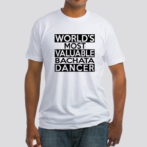 World's Most Valuable Bachata Dance Fitted T-Shirt