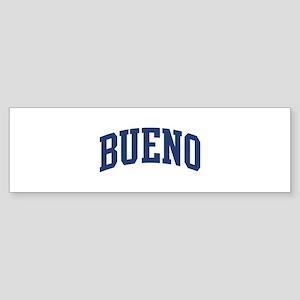 BUENO design (blue) Bumper Sticker