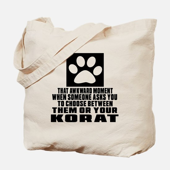 Awkward Korat Cat Designs Tote Bag