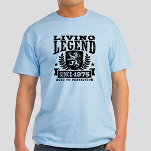 Living Legend Since 1975 Light T-Shirt