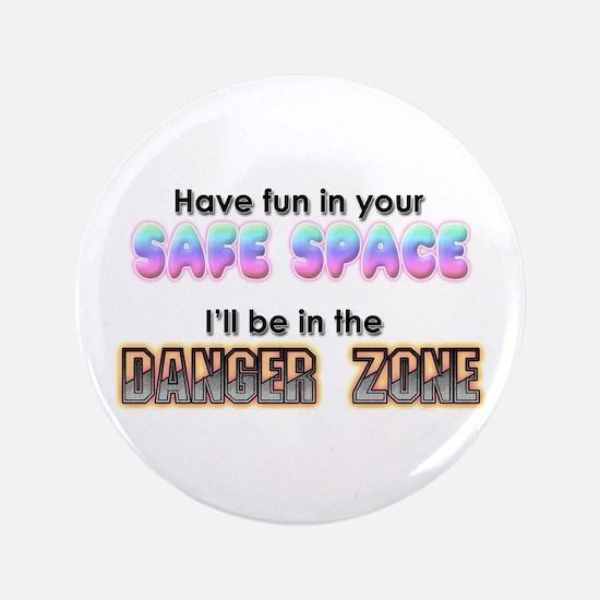 Safe Space Vs Danger Zone Button