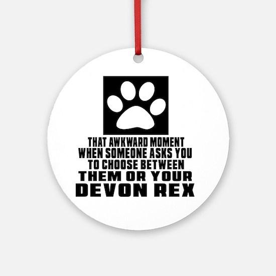 Awkward Devon Rex Cat Designs Round Ornament