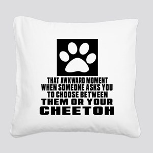 Awkward Cheetoh Cat Designs Square Canvas Pillow
