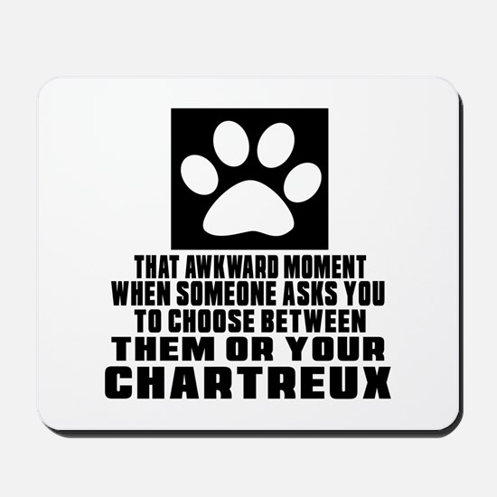 Awkward Chartreux Cat Designs Mousepad