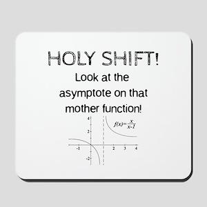 Holy Shift! Mousepad