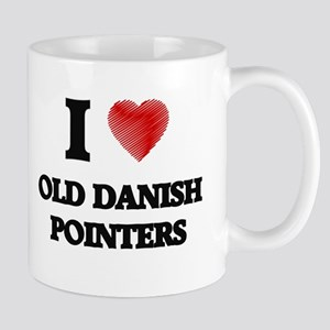 I love Old Danish Pointers Mugs