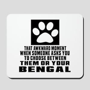 Awkward Bengal Cat Designs Mousepad