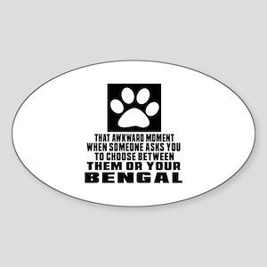 Awkward Bengal Cat Designs Sticker (Oval)