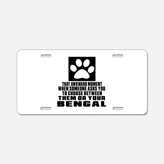 Awkward Bengal Cat Designs Aluminum License Plate