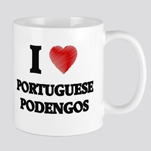 I love Portuguese Podengos Mugs