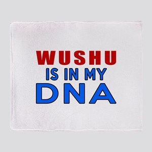 Wushu Is In My DNA Throw Blanket