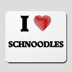I love Schnoodles Mousepad