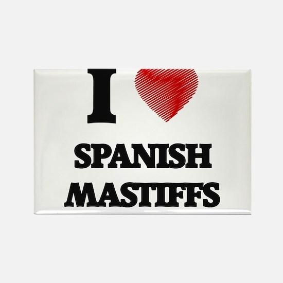 I love Spanish Mastiffs Magnets