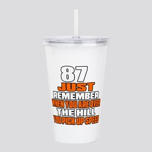 87 Just Remember Birth Acrylic Double-wall Tumbler