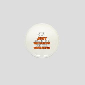 82 Just Remember Birthday Designs Mini Button