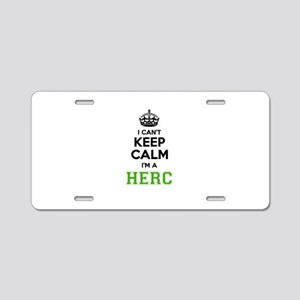 Herc I cant keeep calm Aluminum License Plate