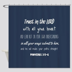 Bible Verse Gifts Proverbs 3:5-6 Shower Curtain