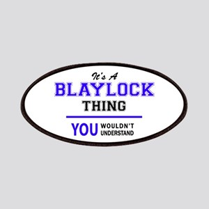 It's BLAYLOCK thing, you wouldn't understand Patch