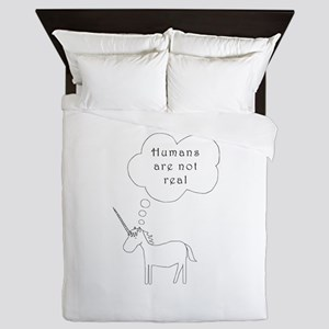 Humans are not real Queen Duvet