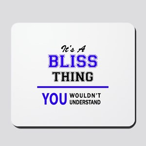 It's BLISS thing, you wouldn't understan Mousepad