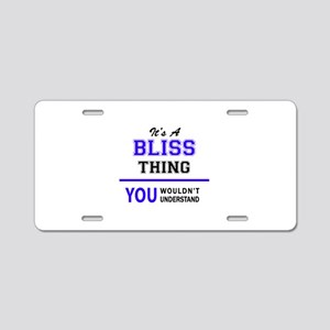 It's BLISS thing, you would Aluminum License Plate