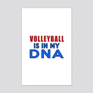 Volleyball Is In My DNA Mini Poster Print
