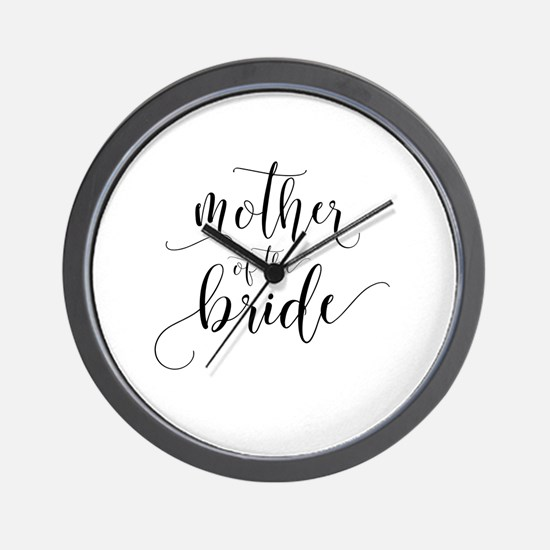Unique Mother of the bride Wall Clock
