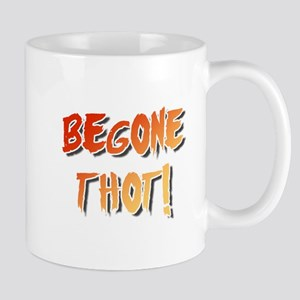 Begone Thot! Mugs