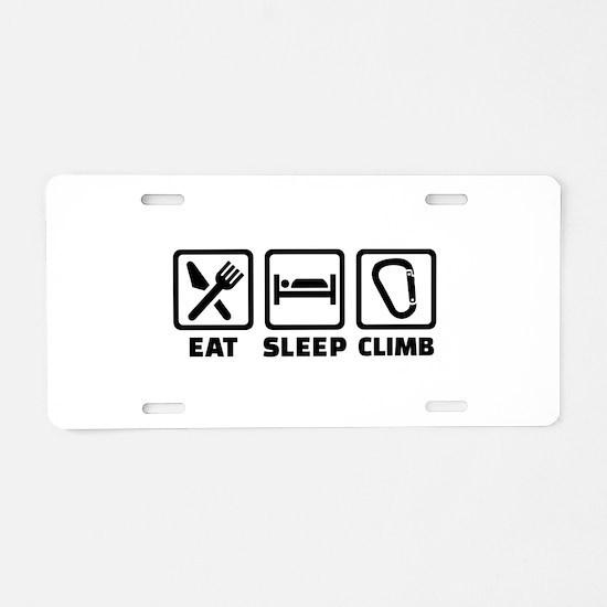 Eat sleep climb Aluminum License Plate
