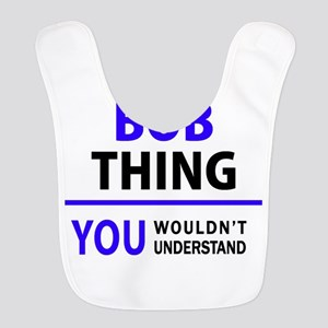 It's BOB thing, you wouldn't understand Bib