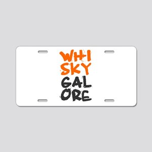WHISKY GALORE! Aluminum License Plate