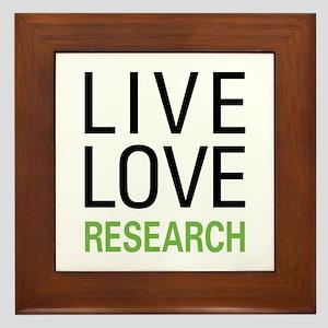 Live Love Research Framed Tile