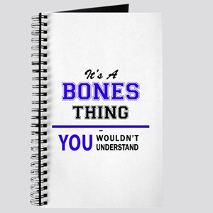 It's BONES thing, you wouldn't understand Journal