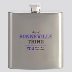 It's BONNEVILLE thing, you wouldn't understa Flask
