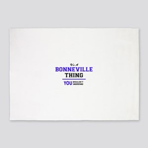 It's BONNEVILLE thing, you wouldn't 5'x7'Area Rug