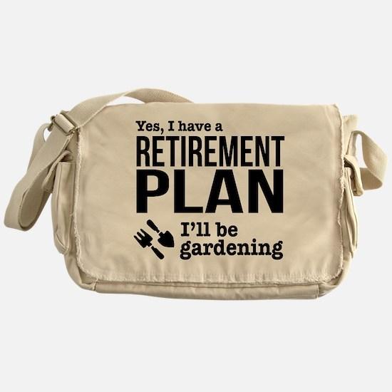 Gardening Retirement Plan Messenger Bag