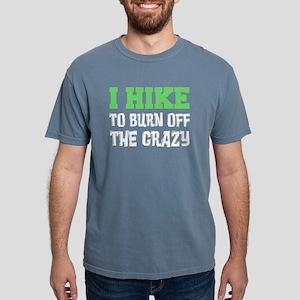 I Hike To Burn Off Crazy T-Shirt