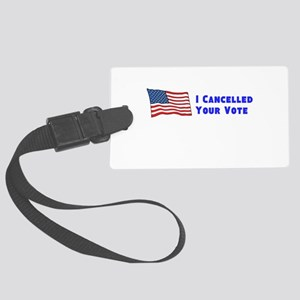 Cancelled Vote Luggage Tag